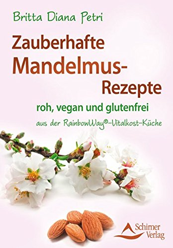 Price comparison product image Zauberhafte Mandelmus-Rezepte