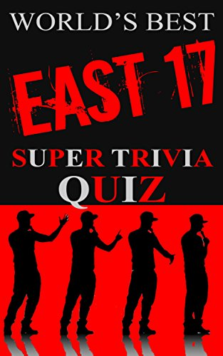 East 17 Super Trivia Quiz Book (World's Best Super Trivia)