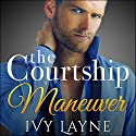 The Courtship Maneuver Complete Series Audiobook by Ivy Layne Narrated by Madison Coyle