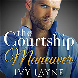 The Courtship Maneuver Complete Series Audiobook