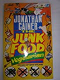 img - for The Junk Food Vegetarian (Lightning) by Jonathan Cainer (1989-08-01) book / textbook / text book