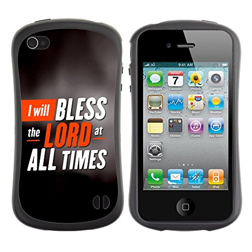 DREAMCASE Citation de Bible Silicone et Rigide Coque Protection Image Etui solide Housse T¨¦l¨¦phone Case Pour APPLE IPHONE 4 / 4S - I WILL BLESS THE LORD AT ALL TIMES