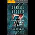 Serial Killer Z: Sanctuary