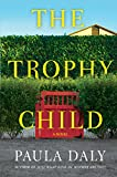 img - for The Trophy Child: A Novel book / textbook / text book
