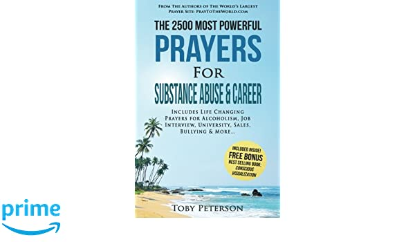 Prayer   The 2500 Most Powerful Prayers for Substance Abuse