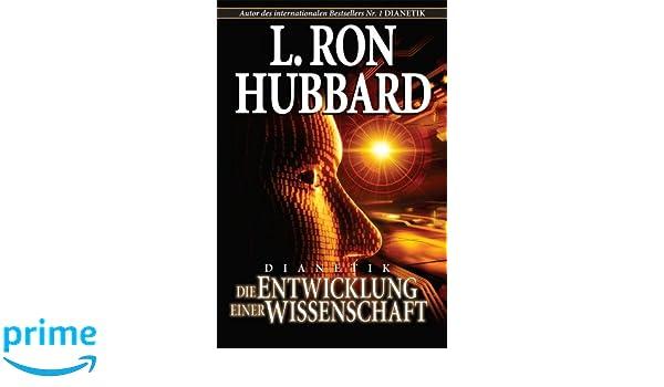 dianetics the evolution of a science german german edition l ron hubbard 9781403151599 amazoncom books - L Ron Hubbard Lebenslauf