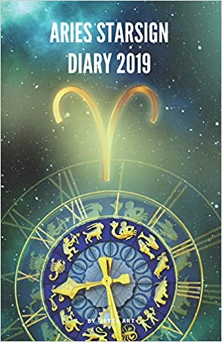 Amazon Com Aries Starsign Diary 2019 Aries Zodiac March 21st To