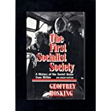 The First Socialist Society: History of the Soviet Union from within