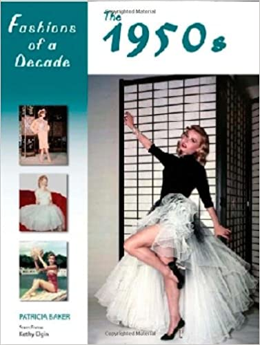 1950s Fashion Books | 50s Fashion History Research Fashions of a Decade: The 1950s  AT vintagedancer.com