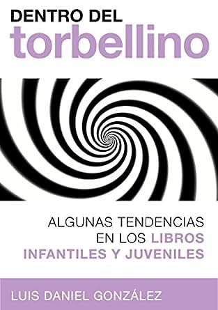 Amazon.com: Dentro del torbellino: Algunas tendencias en los ...