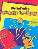Write Traits Student Traitbook, Vicki Spandel and Jeff Hicks, 0669490385