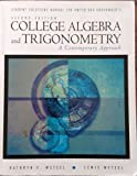 College Algebra and Trigonometry : A Contemporary Approach, Dwyer, Diana and Dwyer, David, 0534369952
