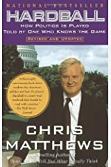 Hardball: How Politics Is Played, Told by One Who Knows the Game Paperback