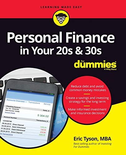 Personal Finance in Your 20s & 30s For Dummies (For Dummies (Business & Personal Finance))