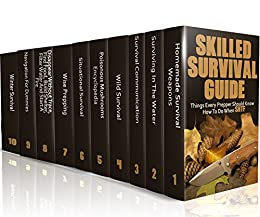 Skilled Survival Guide: Things Every Prepper Should Know How To Do When SHTF: (Self-Defense, Survival Gear) by [Craig, Nathan]
