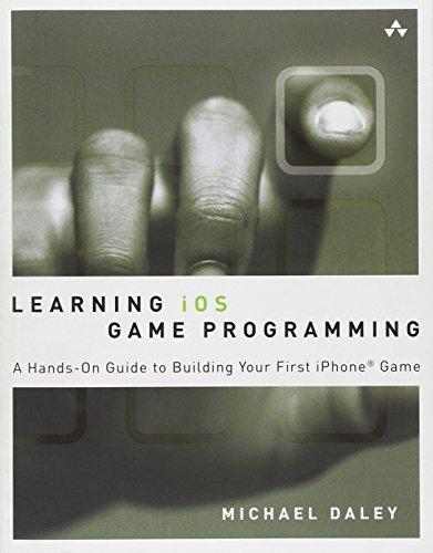 Learning iOS Game Programming: A Hand...