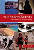 Front cover for the book The St Ives Artists by Michael Bird