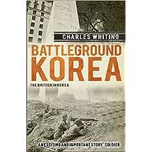 Battleground Korea: The British in Korea