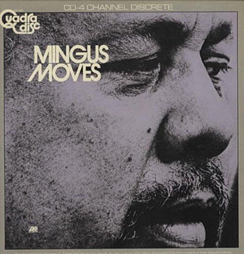 (Mingus Moves - Quad )