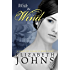 With the Wind: Traditional Regency Romance (Series of Elements Book 3)