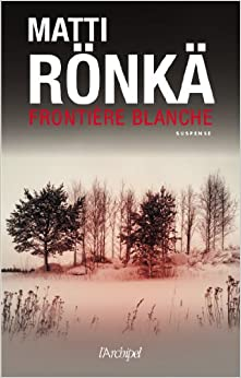 Frontière blanche (French Edition)