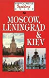 Front cover for the book Hippocrene insiders' guide to Moscow, Leningrad, and Kiev by Yuri Fedosyuk