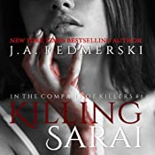 Killing Sarai: A Novel (In the Company of Killers) | J. A. Redmerski