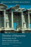img - for Theodore of Mopsuestia: The Commentaries on the Minor Epistles of Paul (Writings from the Greco-Roman World) book / textbook / text book