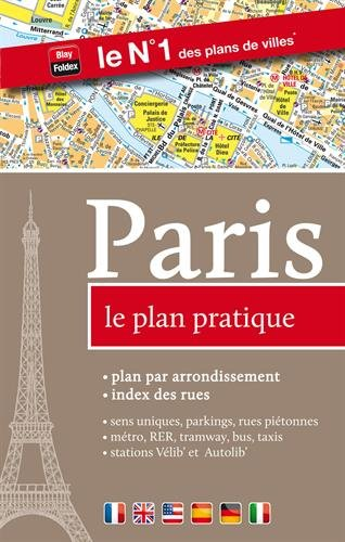 Paris : Le plan pratique Broché – 2 janvier 2013 Blay-Foldex 2309120456 Cartes France Paris-ile-de-France