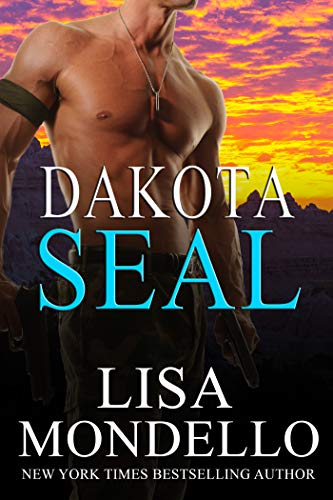 Dakota SEAL (Dakota Hearts Book 13) by [Mondello, Lisa]
