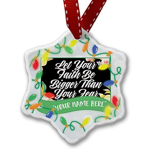Personalized Name Christmas Ornament, Floral Border Let Your Faith Be Bigger Than Your Fear NEONBLOND by NEONBLOND
