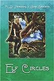 Elf Circles, R. D. Hemenway, 1604418621