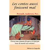 Les contes aussi finissent mal (Andersen, Perrault, Poe...)