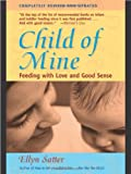 Child of Mine, Ellyn Satter, 0923521518