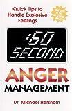 60 Second Anger Management, Michael Hershorn, 0882822209