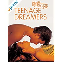 Teenage Dreamers