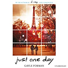 Just One Day Audiobook by Gayle Forman Narrated by Kathleen McInerney