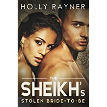 The Sheikh's Stolen Bride-To-Be