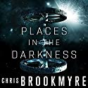Places in the Darkness Audiobook by Chris Brookmyre Narrated by To Be Announced