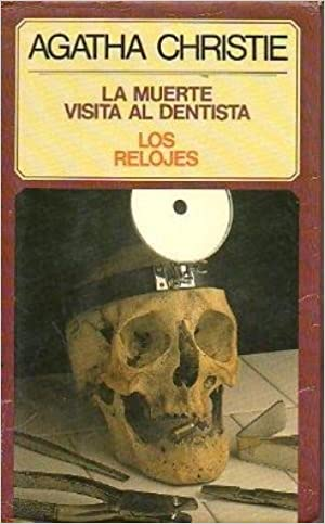 La Muerte Visita al Dentista: Agatha Christie: 9789501901313: Amazon.com: Books
