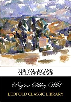The valley and villa of Horace