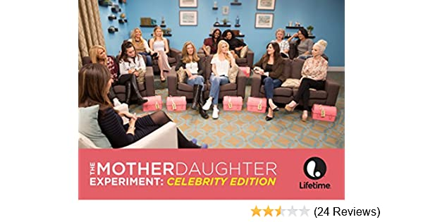 Amazon com: Watch The Mother/Daughter Experiment: Celebrity
