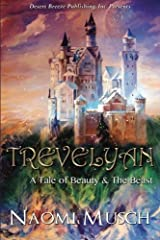 Trevelyan: A Tale of Beauty & the Beast by Naomi Musch (2014-07-13) Paperback