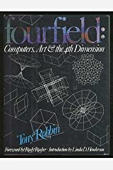 Fourfield (Fourth Field): Computers, Art & the 4th Dimension Hardcover