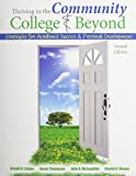 Thriving in the Community College and Beyond: Strategies for Academic Success and Personal Development with LASSI