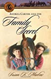 Andrea Carter and the Family Secret, Susan K. Marlow, 0825433657