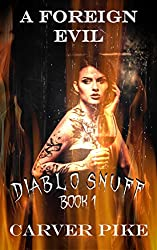 A Foreign Evil: Diablo Snuff 1: An Erotic Horror