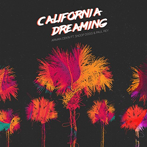 California Dreaming (feat. Sno...