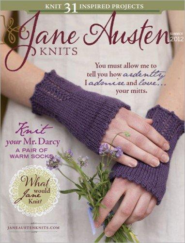 Jane Austen Knits Magazine (Summer 2012)