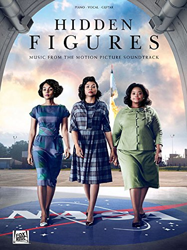 Hidden Figures : Music from the Motion Picture Soundtrack